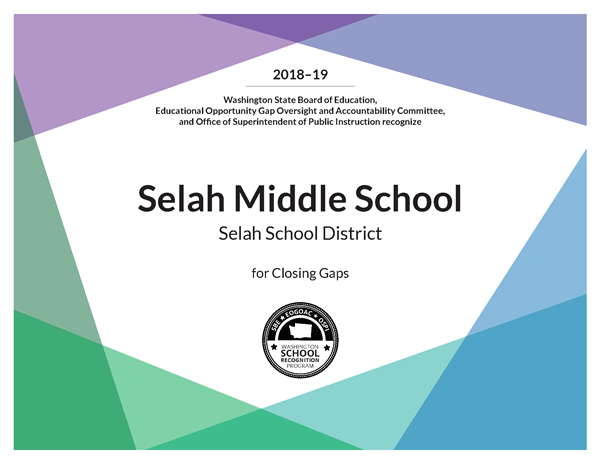 Selah Middle School recognized for closing gaps.