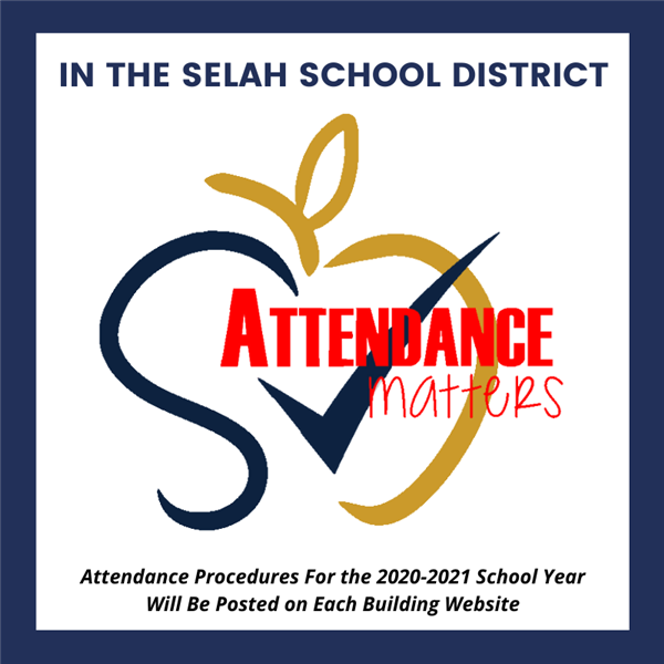 In the Selah School District, attendance matters.